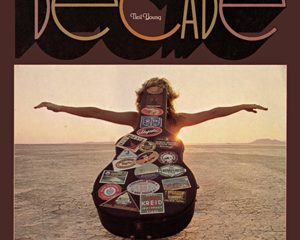 Neil Young: Decade (deluxe)