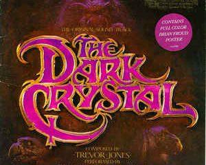 Trevor Jones – The Dark Crystal: The Original Soundtrack
