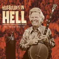 Various Artists – Hillbillies In Hell: Volume 666 (Country Music's Tormented Testament: 1952-1974)