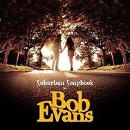 Suburban Songbook – Bob Evans