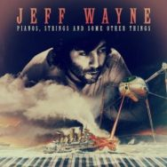 Pianos, Strings and Some Other Things – Jeff Wayne