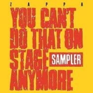 Frank Zappa : You Can't Do That On Stage Anymore (Sampler)