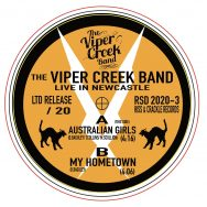 The Viper Creek Band: Live in Newcastle 7″ for Record Store Day. Only 20!