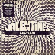 THE VALENTINES: 1967 – 1970