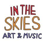 In the Skies Art & Music